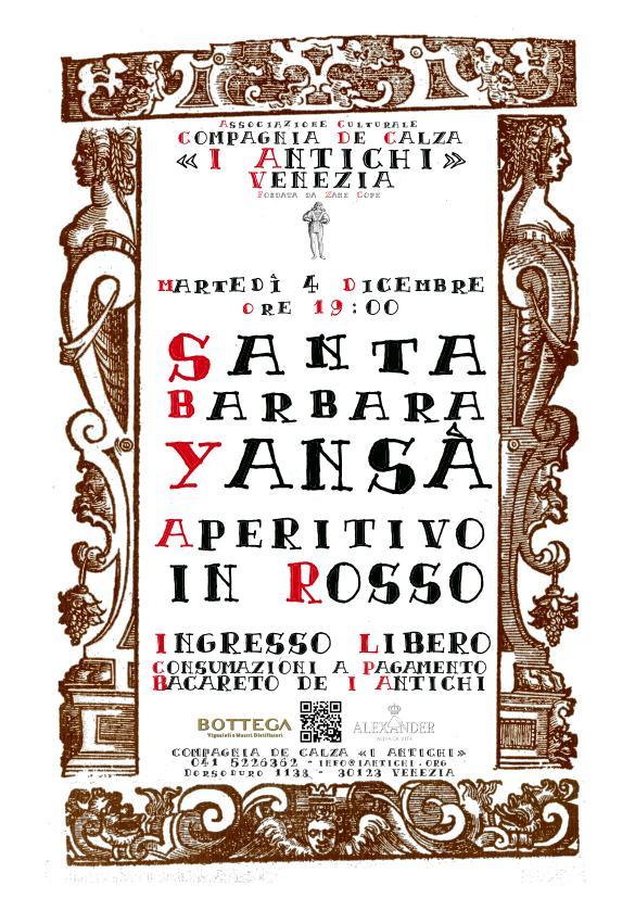 4 dicembre 2018 - Santa Barbara / Yansà - Aperitivo in Rosso